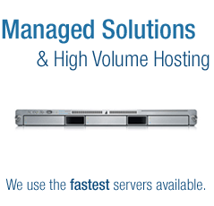 Managed  Solutions & High Volume Hosting