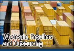 Wholesale, Resellers and Outsourcing